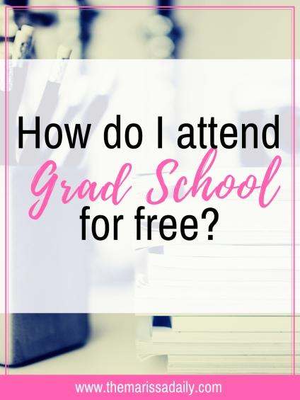 attending grad school free